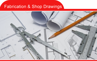 Fabrication & Shop Drawings